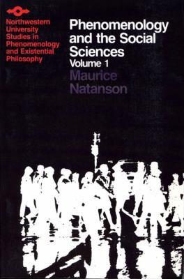Phenomenology and the Social Sciences V 1 9780810106161