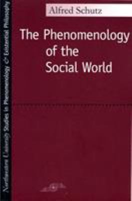 Phenomenology of the Social World 9780810103900