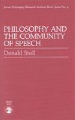 Philosophy and the Community of Speech 9780819166845