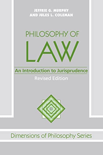 Philosophy of Law: An Introduction to Jurisprudence, Revised Edition 9780813308487