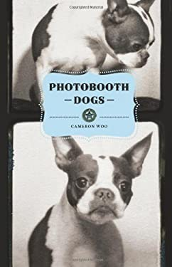 Photobooth Dogs 9780811872515