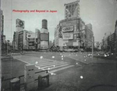 Photography and Beyond in Japan 9780810935198