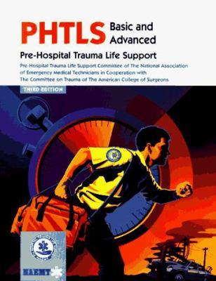 Phtls--Pre-Hospital Trauma Life Support: Basic and Advanced 9780815163336