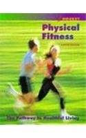 Physical Fitness: The Pathway to Healthful Living