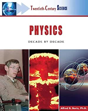 Physics: Decade by Decade 9780816055326