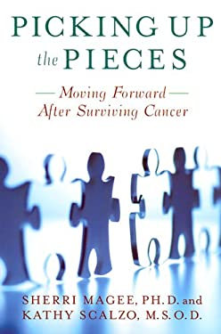 Picking Up the Pieces: Moving Forward After Surviving Cancer 9780813540368