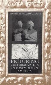 Picturing Cultural Values in Postmodern America 3484074