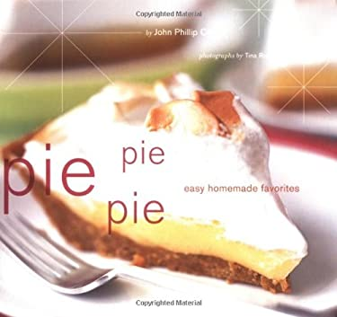 Pie Pie Pie: Easy Homemade Favorites 9780811839303