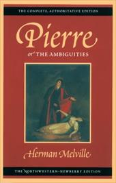 Pierre, or the Ambiguities: Volume Seven 3364113
