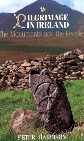 Pilgrimage in Ireland: The Monuments and the People 9780815603122