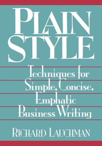 Plain Style: Techniques for Simple, Concise, Emphatic Business Writing 9780814414293
