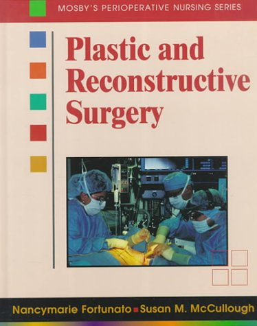 Plastic and Reconstructive Surgery: Perioperative Nursing Series 9780815133056