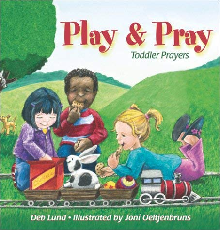 Play & Pray: Toddler Prayers 9780819219206