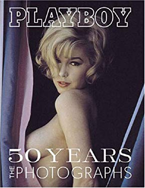 Playboy: 50 Years: The Photographs 9780811839785