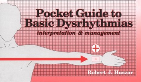 Pocket Guide to Basic Dysrhythmias: Interpretation and Management 9780815147466