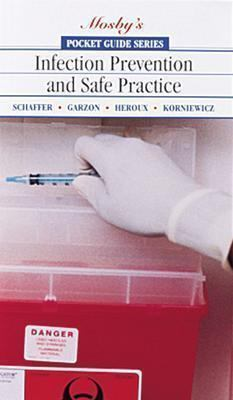 Pocket Guide to Infection Prevention and Save Practice 9780815175933