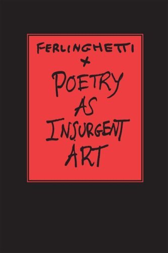 Poetry as Insurgent Art 9780811217194