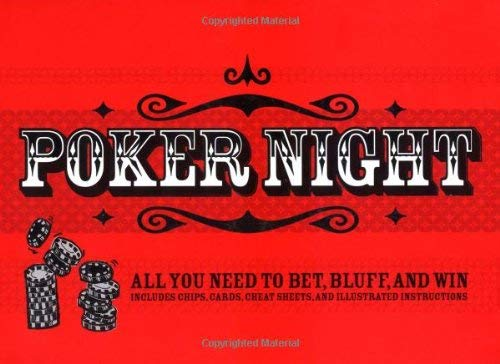 Poker Night: All You Need to Bet, Bluff, and Win [With Poker Chips and Booklet]