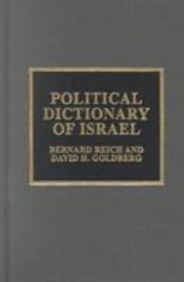 Political Dictionary of Israel 9780810837782