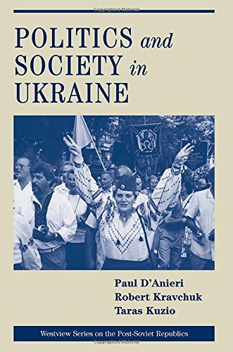 Politics & Society in Ukraine 9780813335384