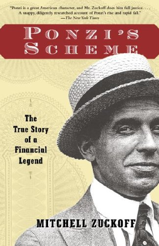 Ponzi's Scheme: The True Story of a Financial Legend 9780812968361