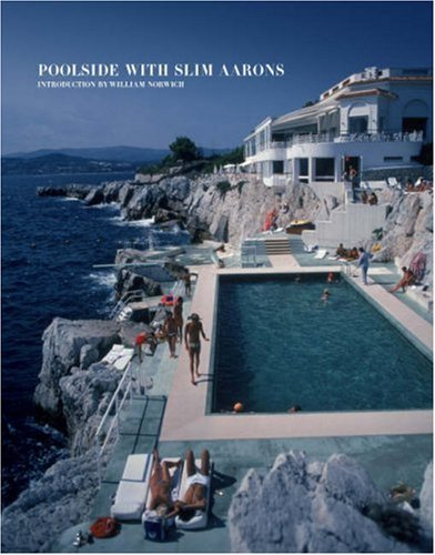 Poolside with Slim Aarons 9780810994072