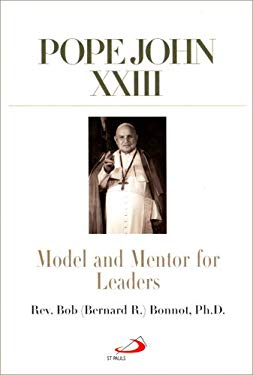 Pope John XXIII: Model and Mentor for Leaders 9780818909160