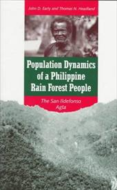 Population Dynamics of a Philippine Rain Forest People: The San Ildefonso Agta