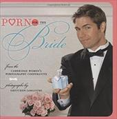 Porn for the Bride 3393987