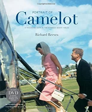 Portrait of Camelot: A Thousand Days in the Kennedy White House [With DVD] 9780810995857