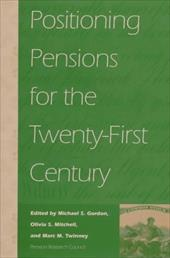 Positioning Pensions for the Twenty-First Century 3400433