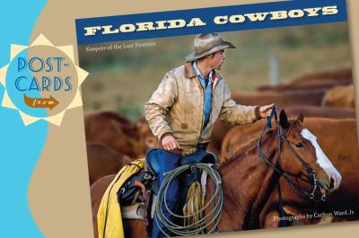 Postcards from Florida Cowboys 9780813044118