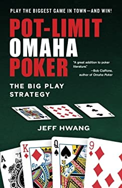 Pot-Limit Omaha Poker: The Big Play Strategy 9780818407260