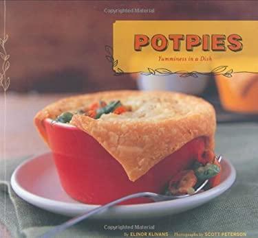 Potpies: Yumminess in a Dish