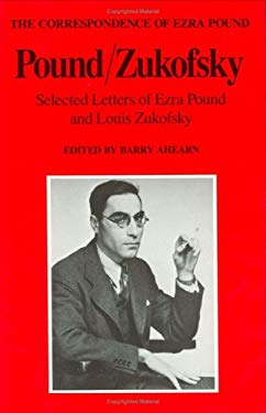 Pound/Zukofsky: Selected Letters of Ezra Pound and Louis Zukofsky 9780811210133