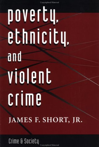 Poverty, Ethnicity and Violent Crime 9780813320144