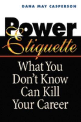 Power Etiquette 9780814479988