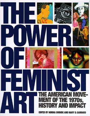 Power of Feminist Art 9780810926592