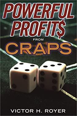 Powerful Profits from Craps 9780818406522