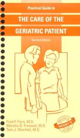Practical Guide to the Care of the Geriatric Patient 9780815131946