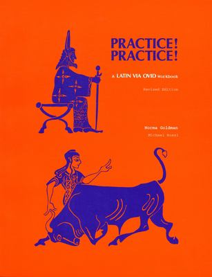 Practice Practice: A Latin Via Ovid Workbook 9780814326114
