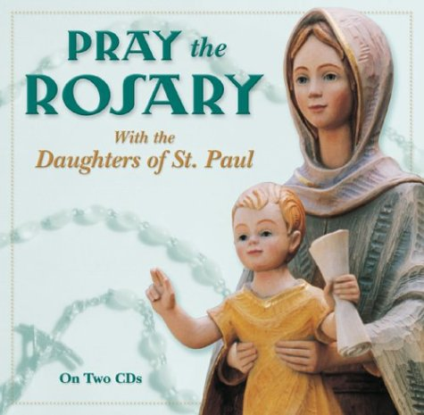 Pray the Rosary with Daughters of St Paul 9780819859440