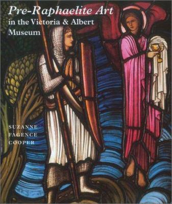 Pre-Raphaelite Art in the Victoria and Albert Museum 9780810966116