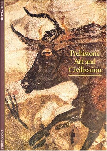 Discoveries: Prehistoric Art and Civilization 9780810928497