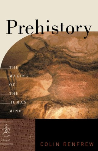 Prehistory: The Making of the Human Mind 9780812976618