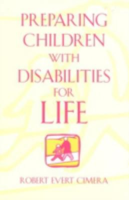 Preparing Children with Disabilities for Life 9780810845206