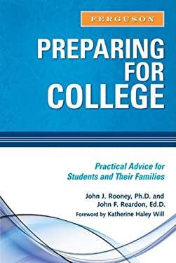 Preparing for College: Practical Advice for Students and Their Families 9780816073771