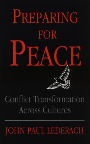Preparing for Peace: Conflict Transformation Across Cultures 9780815627258