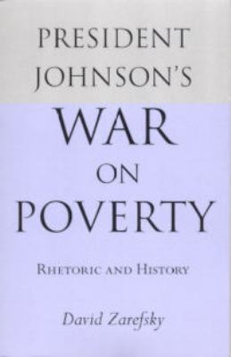 President Johnsons War on Poverty 9780817302665