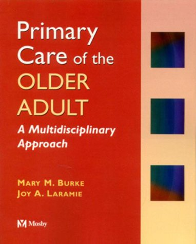 Primary Care of the Older Adult: A Multidisciplinary Approach 9780815189169